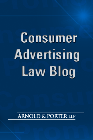 Got an APP-etite for Consumer Advertising Law? Arnold & Porter DELIVERS!